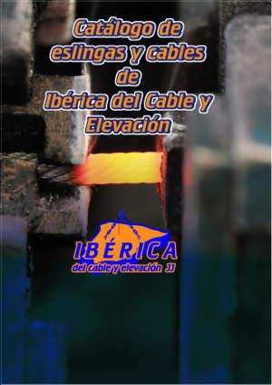 Catalogo de eslingas y cables de iberica del cable y elevacion