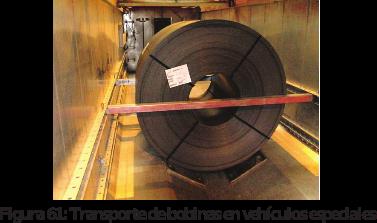 Figura 61: Transporte de bobinas en vehículos especiales